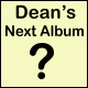 Dean's Next Album Crowdfunding Campaign